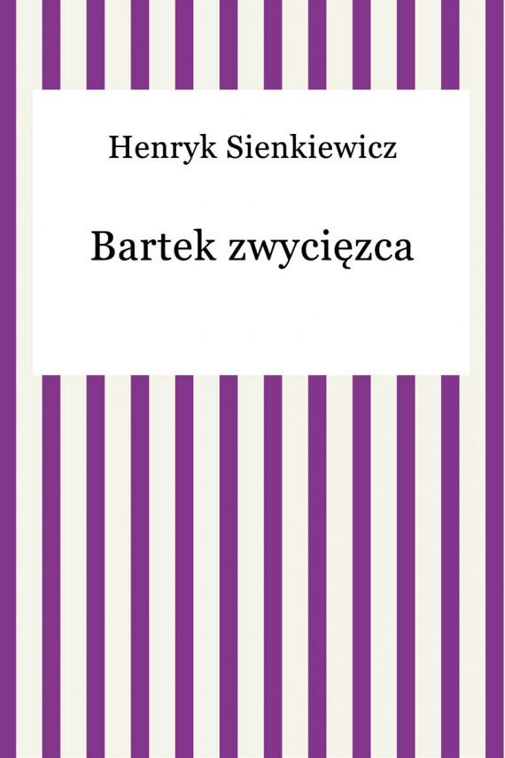 okładka Bartek zwycięzcaebook | EPUB | Henryk Sienkiewicz
