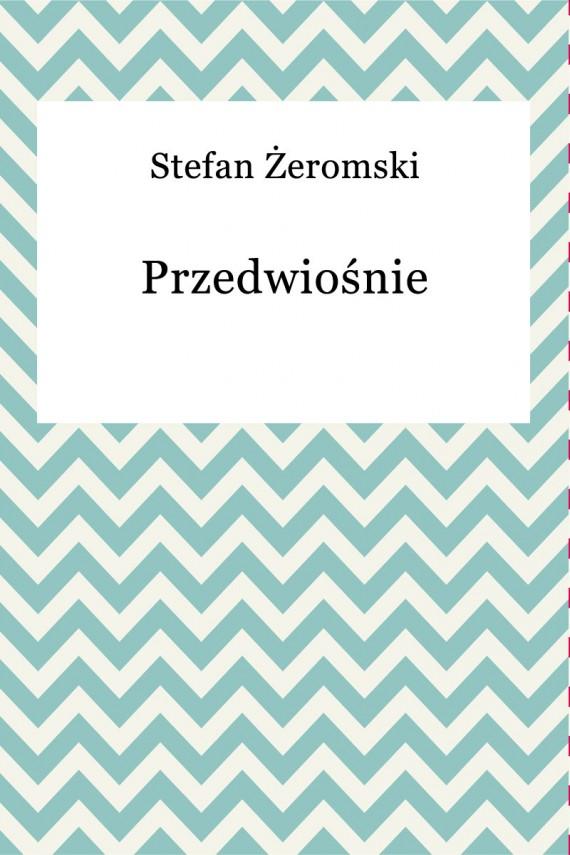 okładka Przedwiośnieebook | EPUB | Stefan Żeromski