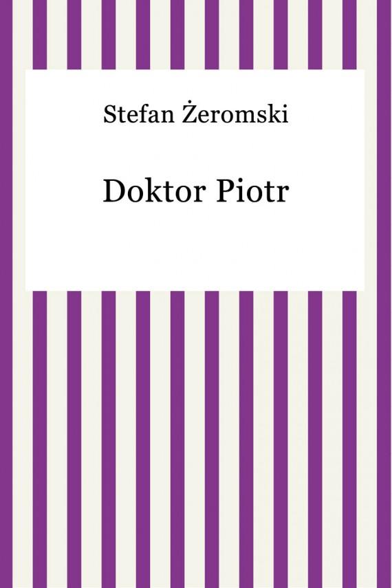 okładka Doktor Piotrebook | EPUB | Stefan Żeromski