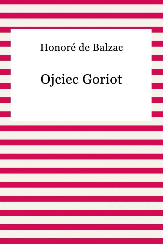 okładka Ojciec Goriotebook | EPUB, MOBI | Honoriusz Balzac