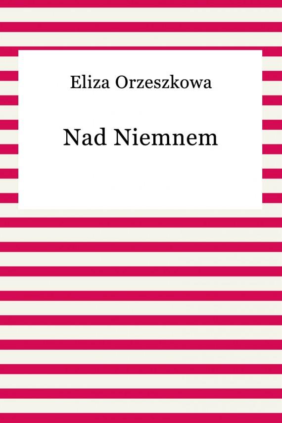okładka Nad Niemnemebook | EPUB | Eliza Orzeszkowa