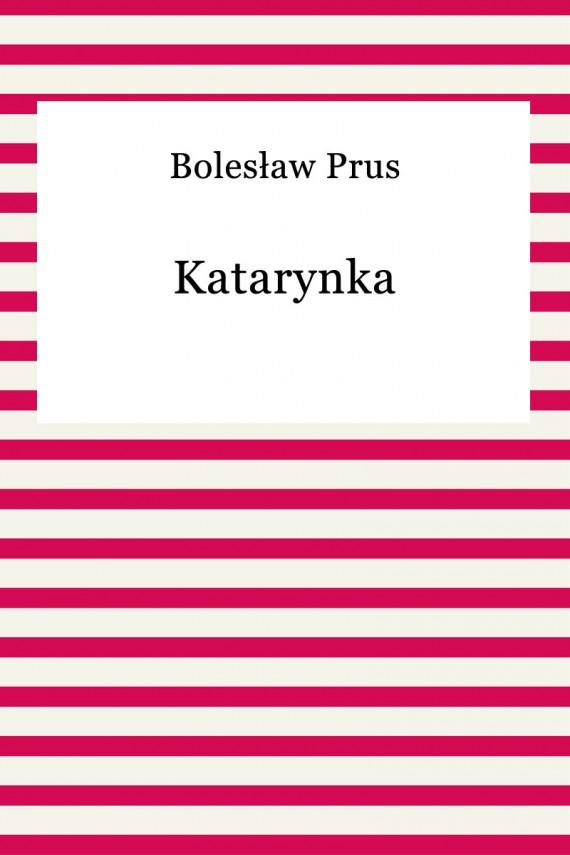 okładka Katarynka. Ebook | EPUB | Bolesław Prus