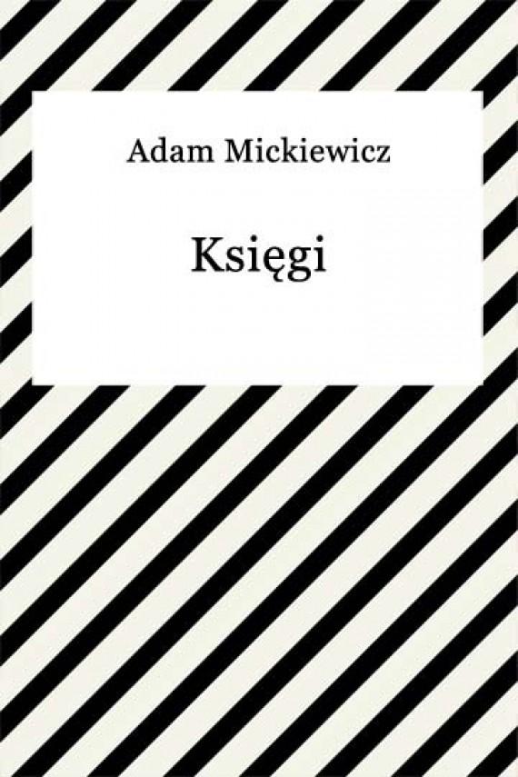 okładka Księgi narodu i pielgrzymstwa polskiego. Ebook   EPUB, MOBI   Adam Mickiewicz