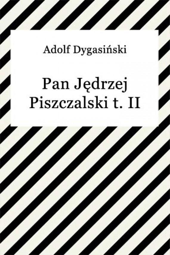 okładka Pan Jędrzej Piszczalski t. IIebook | EPUB, MOBI | Adolf Dygasiński