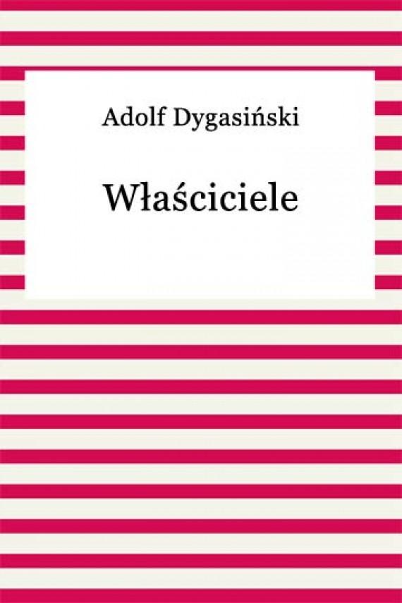 okładka Właścicieleebook | EPUB, MOBI | Adolf Dygasiński