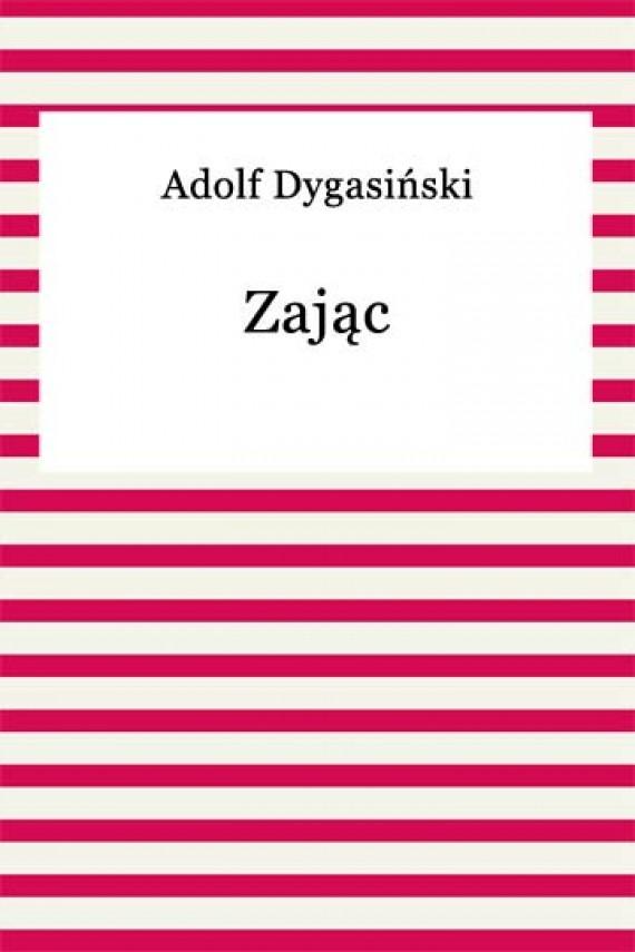 okładka Zającebook | EPUB, MOBI | Adolf Dygasiński