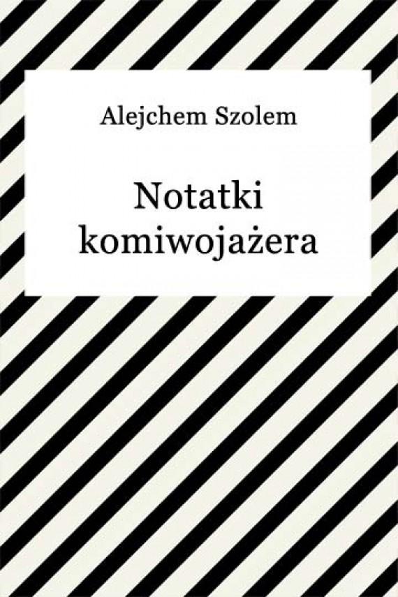 okładka Notatki komiwojażera. Ebook | EPUB, MOBI | Alejchem Szolem