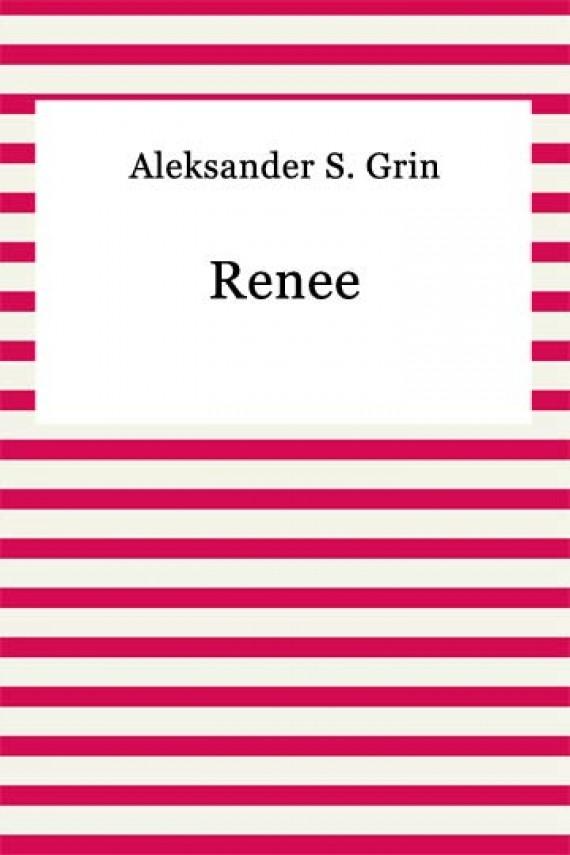 okładka Renee. Ebook | EPUB, MOBI | Aleksander S. Grin