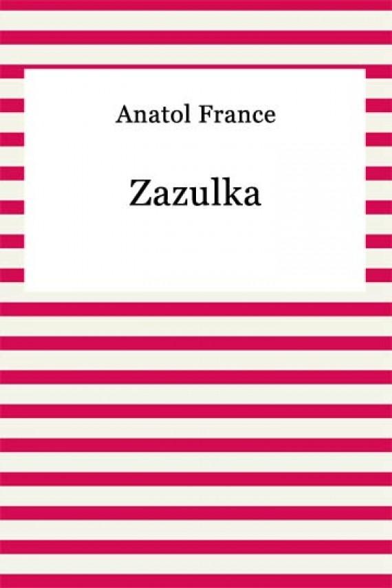 okładka Zazulka. Ebook | EPUB, MOBI | Anatol France