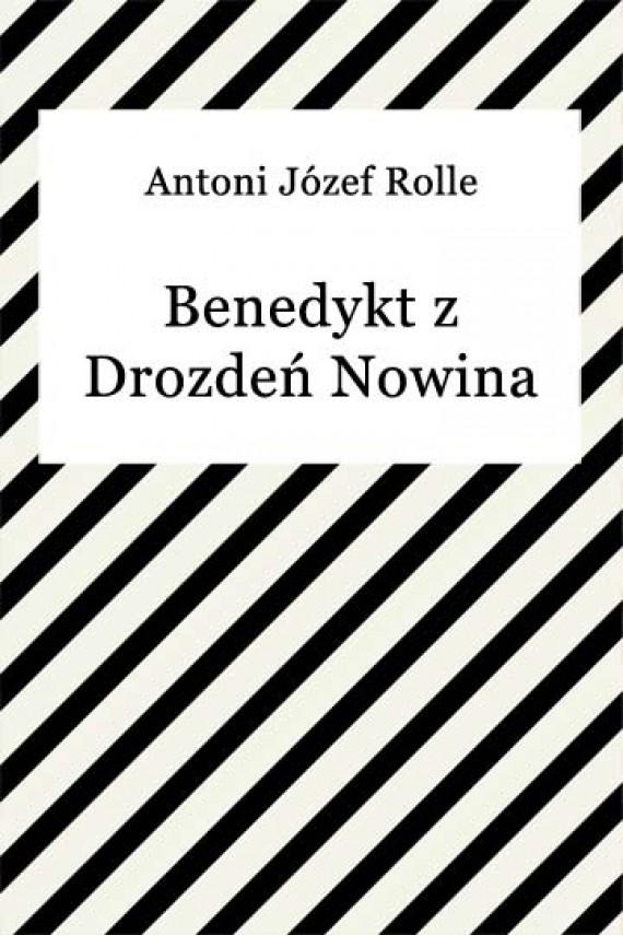 okładka Benedykt z Drozdeń Nowina Hulewiczebook | EPUB, MOBI | Antoni Józef Rolle