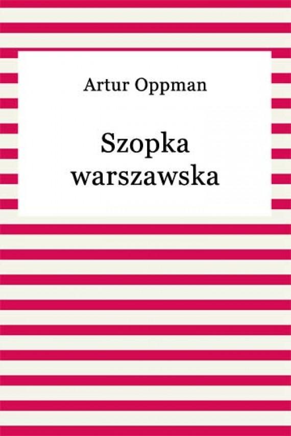 okładka Szopka warszawskaebook   EPUB, MOBI   Artur Oppman