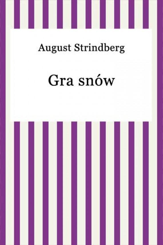 okładka Gra snówebook | EPUB, MOBI | August Strindberg
