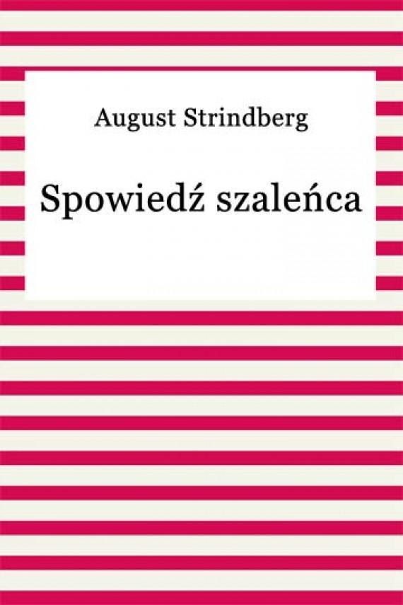 okładka Spowiedź szaleńcaebook | EPUB, MOBI | August Strindberg
