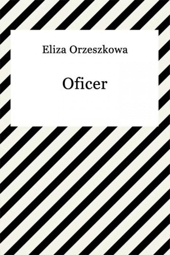 okładka Oficer. Ebook | EPUB, MOBI | Eliza Orzeszkowa