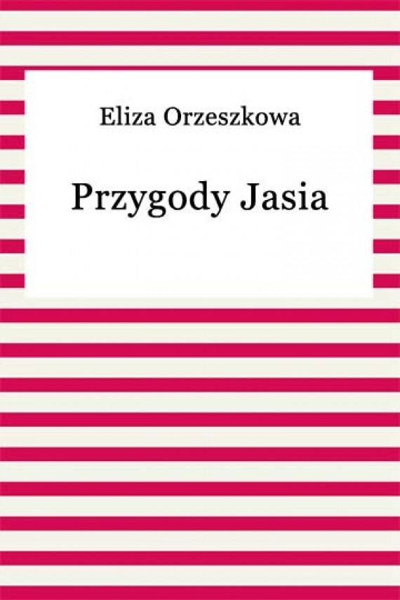 okładka Przygody Jasiaebook | EPUB, MOBI | Eliza Orzeszkowa