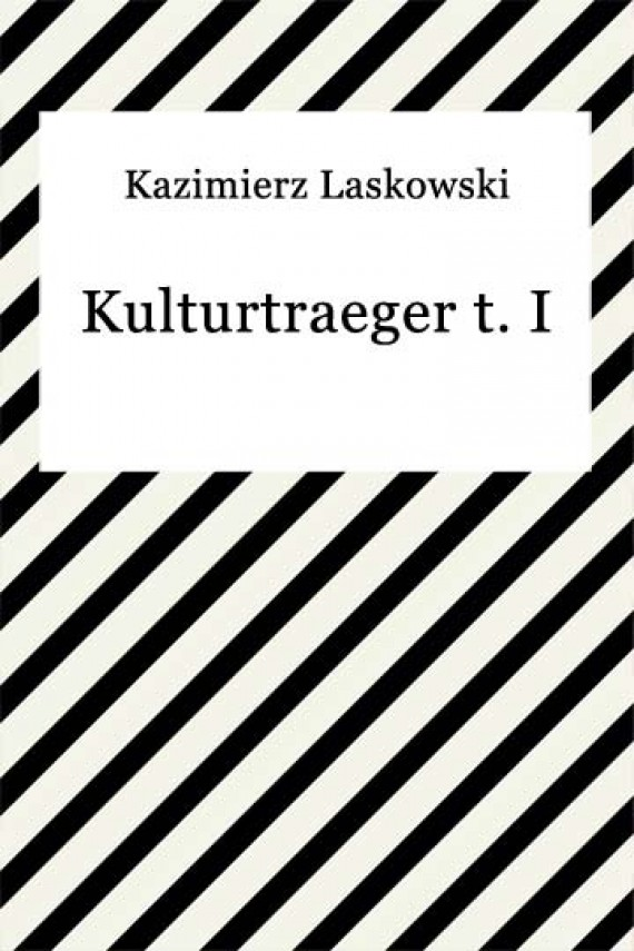 okładka Kulturtraeger t. I. Ebook | EPUB, MOBI | Kazimierz Laskowski