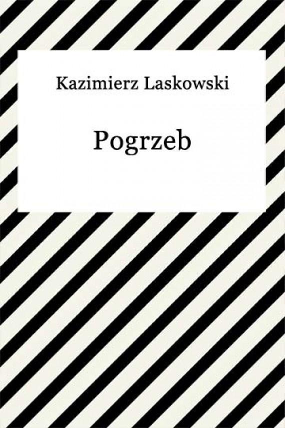 okładka Pogrzeb. Ebook | EPUB, MOBI | Kazimierz Laskowski