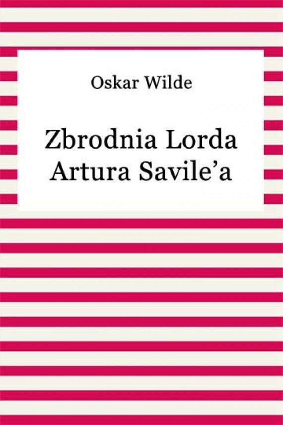 okładka Zbrodnia Lorda Artura Savile'a. Ebook   EPUB, MOBI   Oskar Wilde