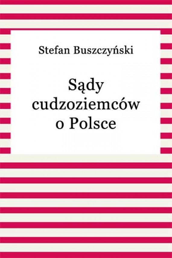 okładka Sądy cudzoziemców o Polsceebook | EPUB, MOBI | Stefan Buszczyński