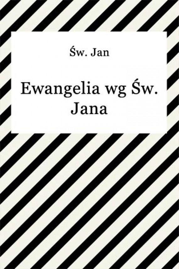 okładka Ewangelia wg Św. Jana. Ebook | EPUB, MOBI | Sw. Jan