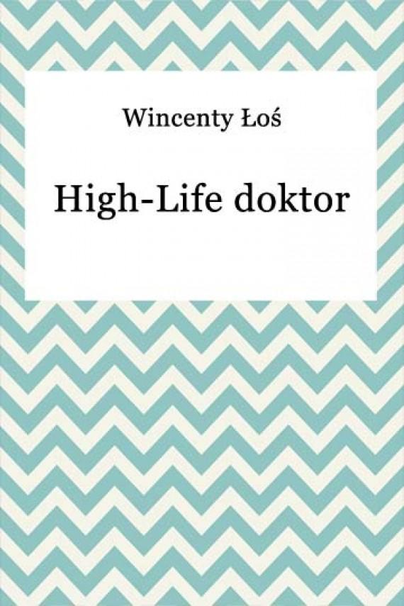 okładka High-Life doktorebook | EPUB, MOBI | Wincenty Łoś