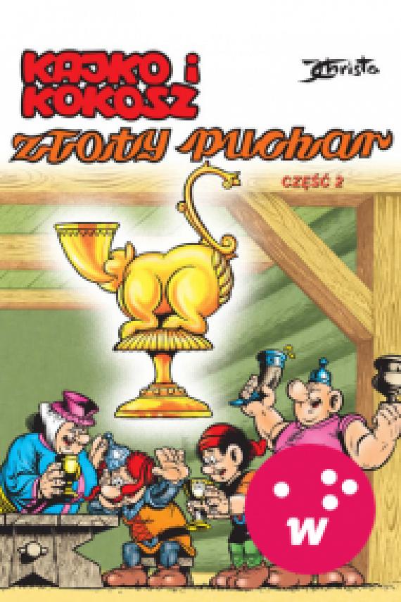 okładka Kajko i Kokosz. Złoty puchar cz. 2. Ebook | EPUB_DRM, MULTI | Janusz Christa