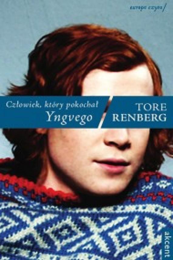 okładka Człowiek. który pokochał Yngvego. Ebook | EPUB, MOBI | Tore Renberg