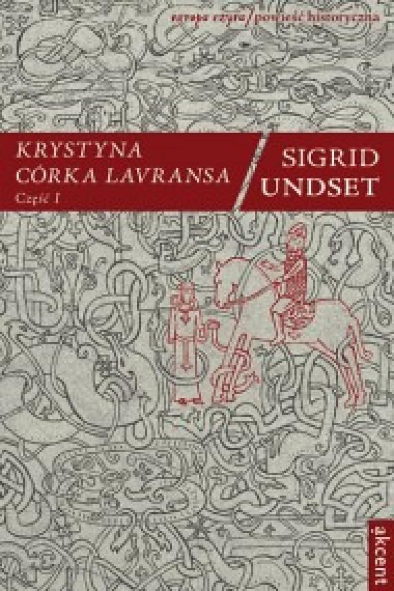 okładka Krystyna córka Lavransa t. 1. Ebook | EPUB, MOBI | Sigrid Undset