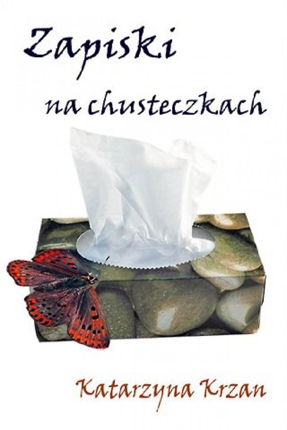 okładka Zapiski na chusteczkach. Ebook | EPUB, MOBI | Katarzyna Krzan
