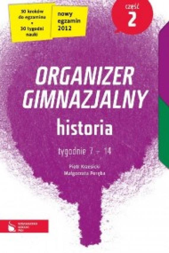 okładka Historia cz. 2. Organizer gimnazjalny. Ebook | EPUB_DRM, MULTI | Piotr Krzesicki, Małgorzata Poręba