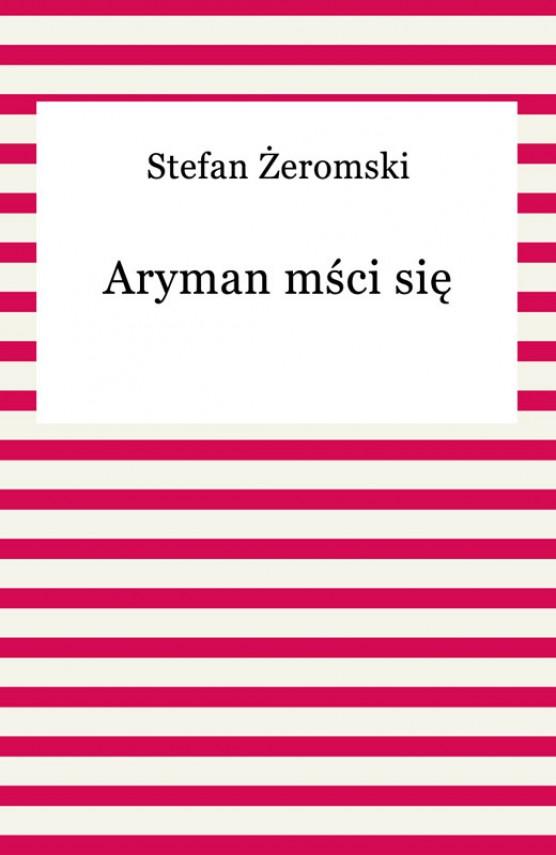 okładka Aryman mści sięebook | EPUB, MOBI | Stefan Żeromski