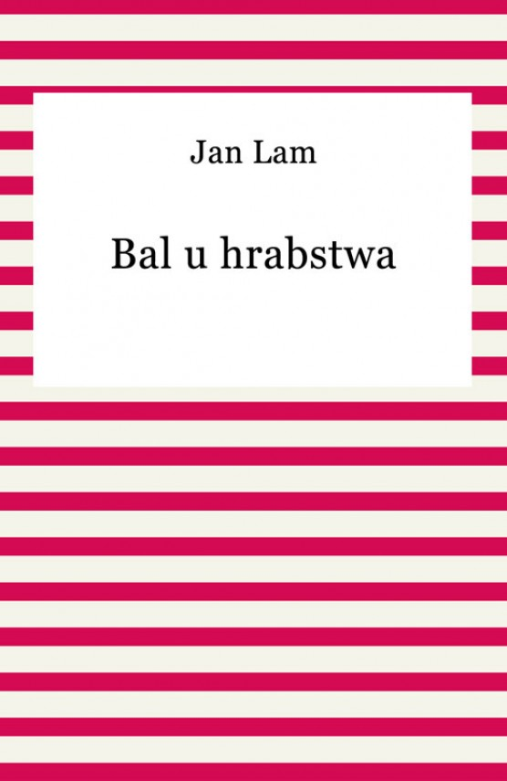 okładka Bal u hrabstwaebook | EPUB, MOBI | Jan Lam