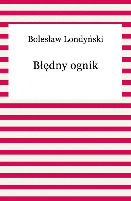 okładka Błędny ognikebook | EPUB, MOBI | Bolesław Londyński