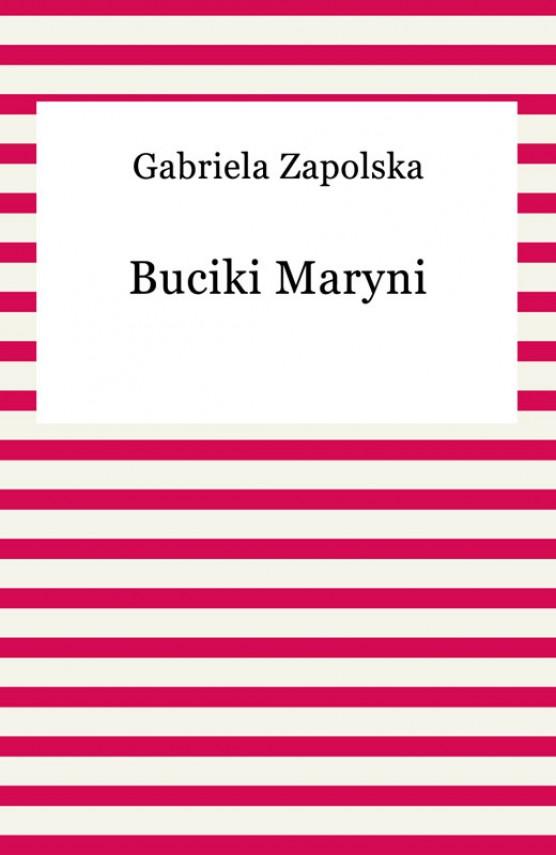 okładka Buciki Maryniebook | EPUB, MOBI | Gabriela Zapolska