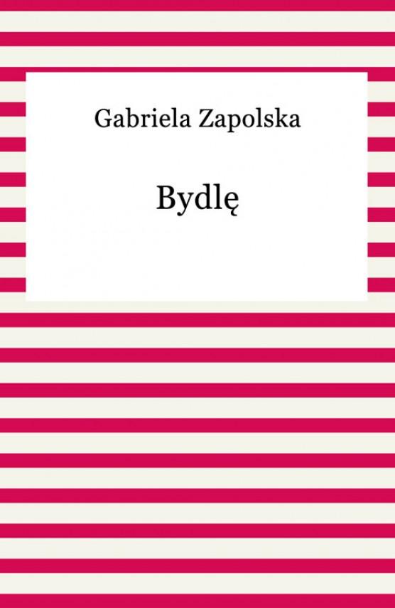 okładka Bydlęebook | EPUB, MOBI | Gabriela Zapolska