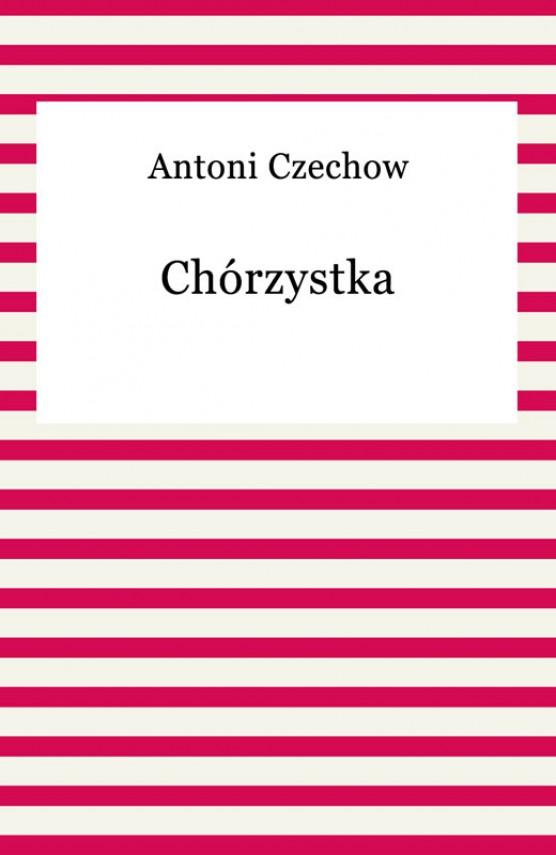 okładka Chórzystkaebook | EPUB, MOBI | Anton Czechow