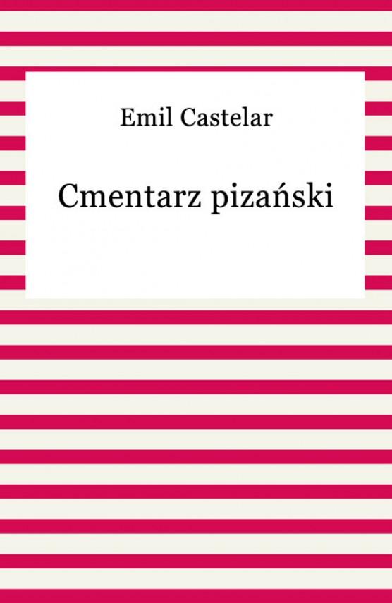 okładka Cmentarz pizański. Ebook   EPUB, MOBI   Emil Castelar