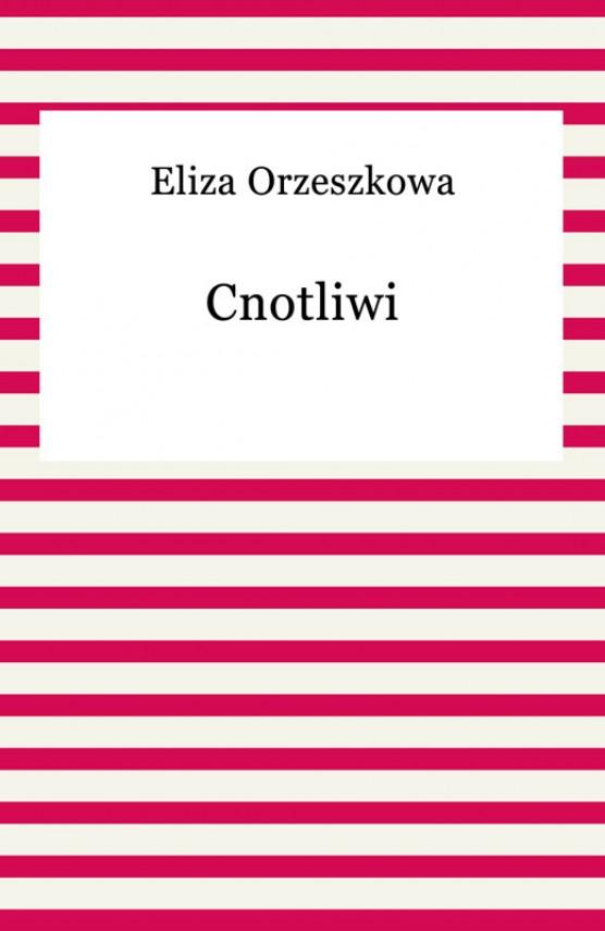 okładka Cnotliwiebook | EPUB, MOBI | Eliza Orzeszkowa