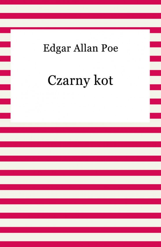 okładka Czarny kot. Ebook | EPUB, MOBI | Edgar Allan Poe