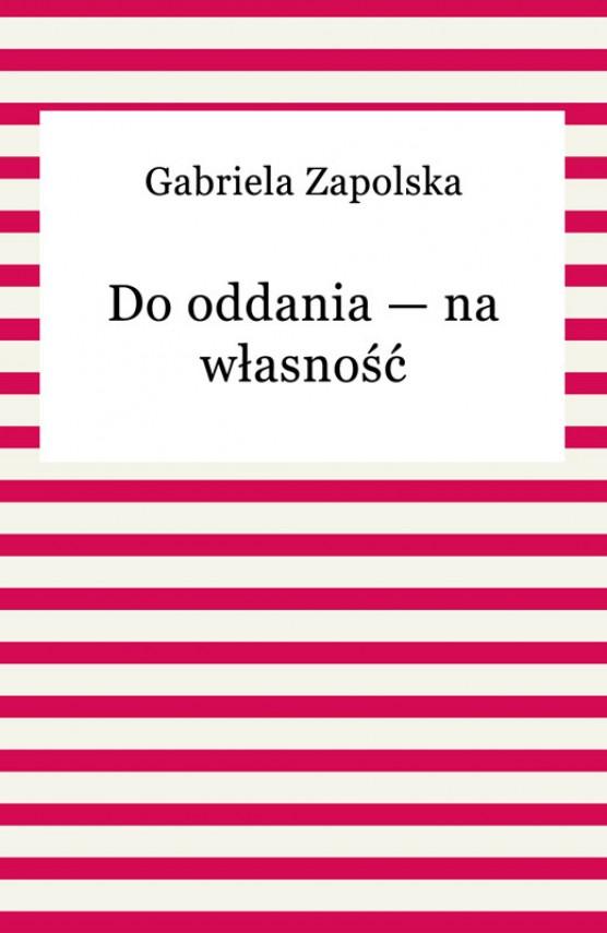 okładka Do oddania — na własnośćebook | EPUB, MOBI | Gabriela Zapolska