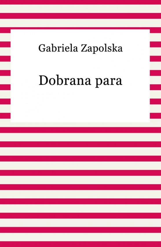 okładka Dobrana paraebook | EPUB, MOBI | Gabriela Zapolska