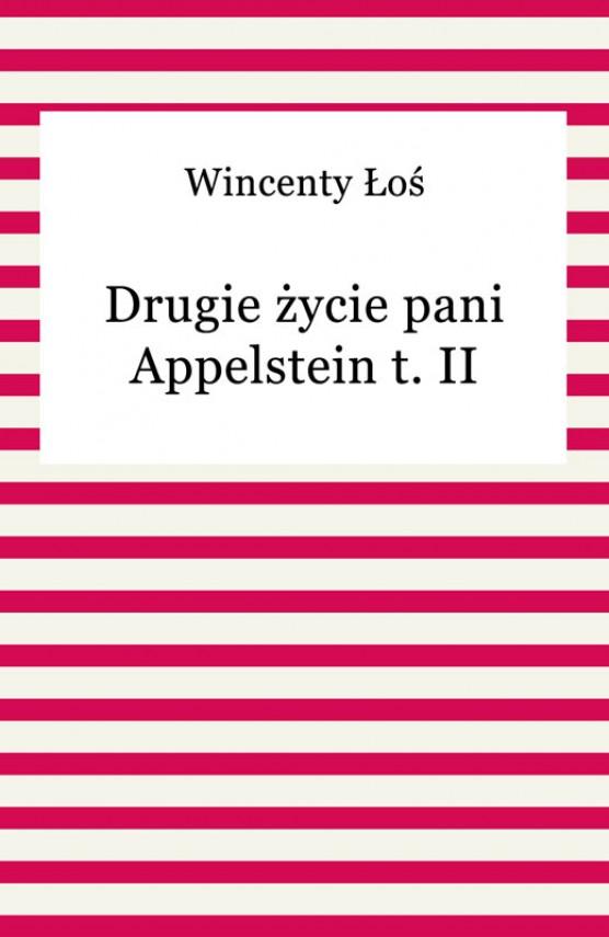 okładka Drugie życie pani Appelstein t. IIebook | EPUB, MOBI | Wincenty Łoś