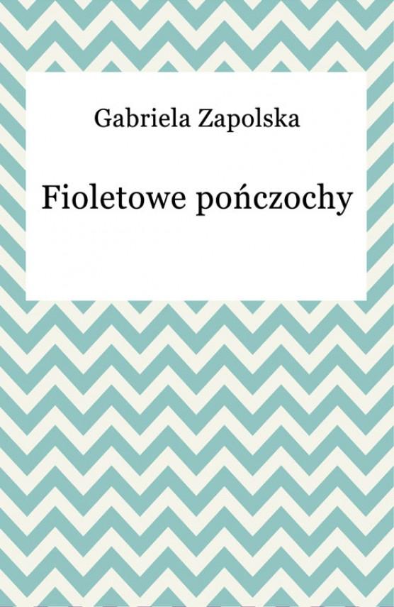 okładka Fioletowe pończochy. Ebook | EPUB, MOBI | Gabriela Zapolska