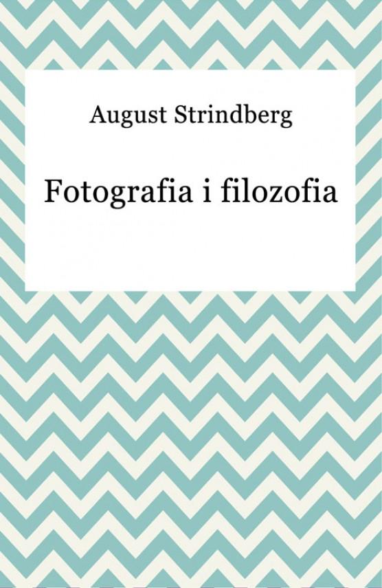 okładka Fotografia i filozofiaebook | EPUB, MOBI | August Strindberg