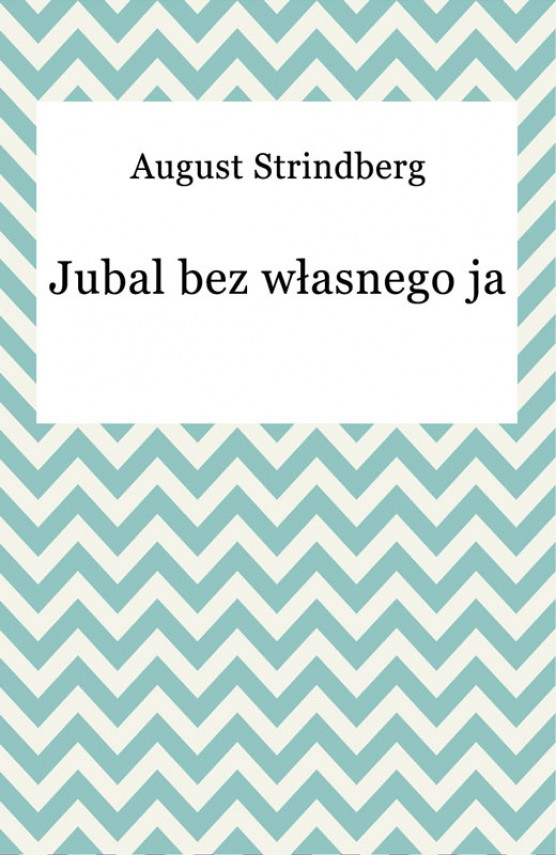 okładka Jubal bez własnego jaebook | EPUB, MOBI | August Strindberg