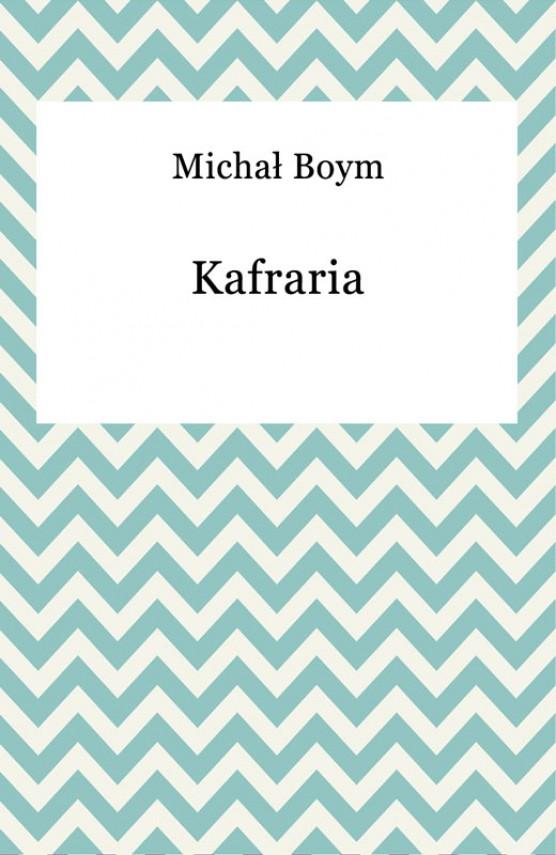 okładka Kafrariaebook | EPUB, MOBI | Michał Boym