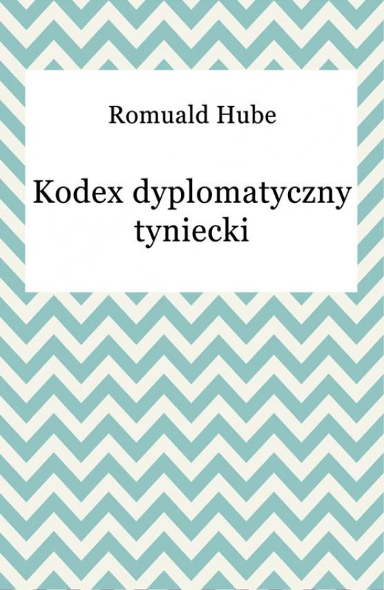 okładka Kodex dyplomatyczny tyniecki. Ebook | EPUB, MOBI | Romuald Hube