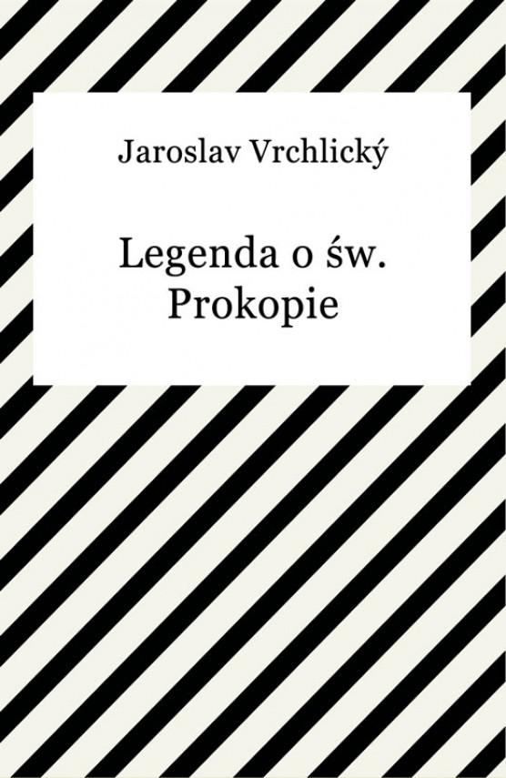 okładka Legenda o św. Prokopie. Ebook | EPUB, MOBI | Jaroslav Vrchlický