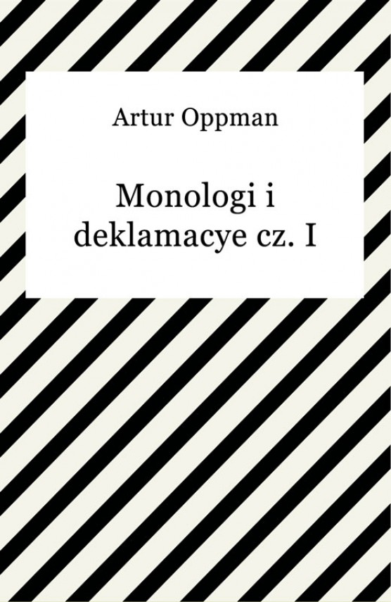 okładka Monologi i deklamacye cz. Iebook | EPUB, MOBI | Artur Oppman