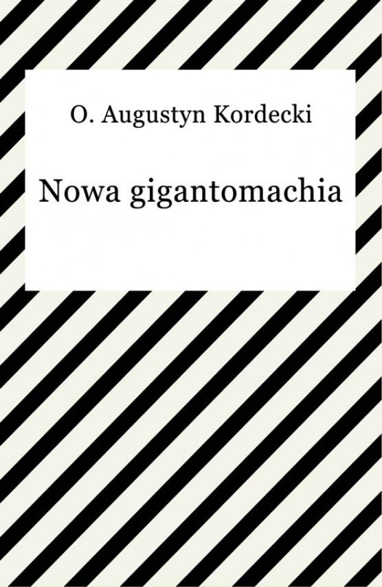 okładka Nowa gigantomachia. Ebook | EPUB, MOBI | Augustyn Kordecki